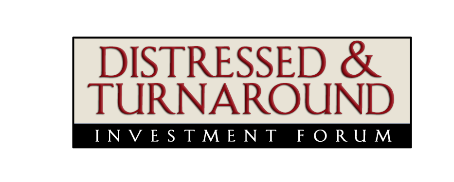 Distressed & Turnaround Investment Forum