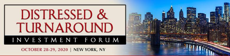 Distressed & Turnaround Investment Forum