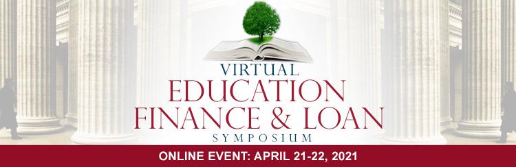 Virtual Education Finance & Loan Symposium